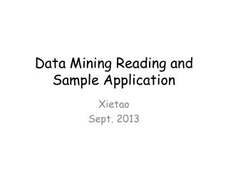 Data Mining Reading and Sample Application