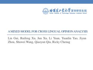 A Mixed Model for Cross Lingual Opinion Analysis