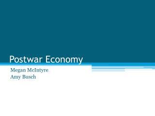 Postwar Economy