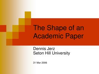 The Shape of an Academic Paper