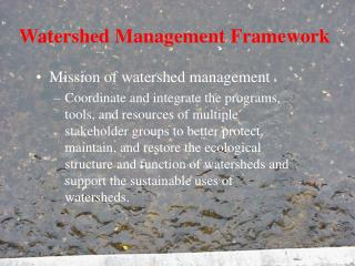 Watershed Management Framework