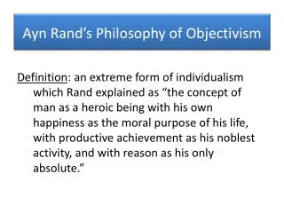 Ayn  Rand�s Philosophy of Objectivism