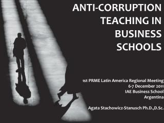 ANTI-CORRUPTION TEACHING IN BUSINESS SCHOOLS