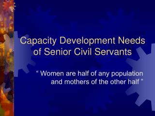 Capacity Development Needs of Senior Civil Servants