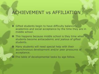 ACHIEVEMENT vs AFFILIATION