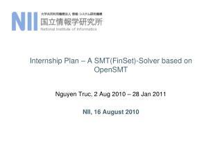 Internship Plan – A SMT( FinSet )-Solver based on  OpenSMT