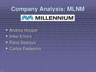 Company Analysis: MLNM
