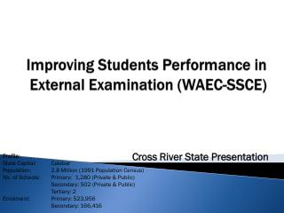 Improving Students Performance in External Examination (WAEC-SSCE)