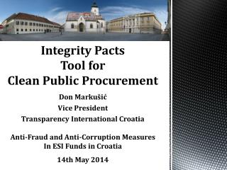 Integrity Pacts Tool for  Clean Public Procurement  Don  Markušić Vice President