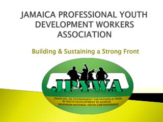 JAMAICA PROFESSIONAL YOUTH DEVELOPMENT WORKERS ASSOCIATION
