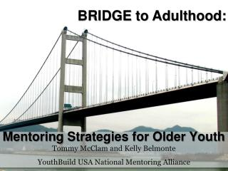Mentoring  Strategies for Older Youth