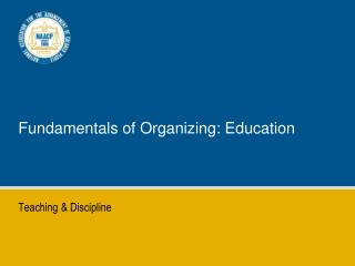 Fundamentals of Organizing: Education