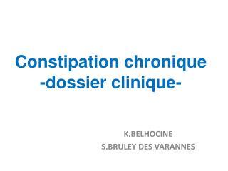 Constipation chronique -dossier clinique-