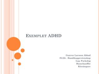 Exemplet  ADHD