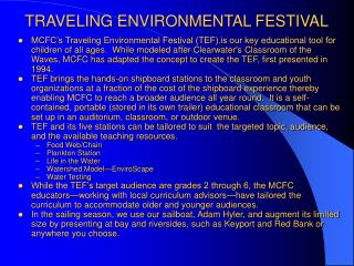 TRAVELING ENVIRONMENTAL FESTIVAL