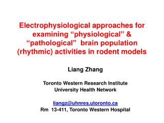 Liang Zhang Toronto Western Research Institute University Health  Network