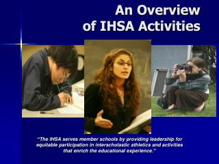 An Overview  of IHSA Activities