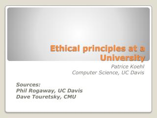 Ethical principles at a University