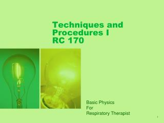 Techniques and Procedures I RC 170
