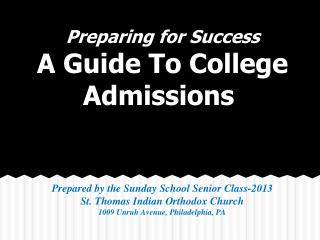 Preparing for Success A Guide To College Admissions
