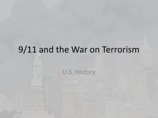 9/11 and the War on Terrorism