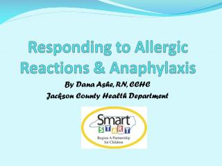 Responding to Allergic Reactions & Anaphylaxis
