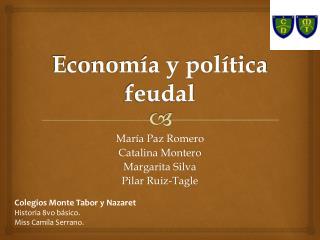 Economía y política feudal