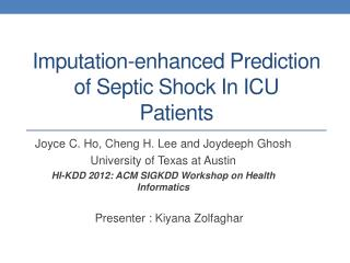 Imputation-enhanced Prediction of Septic Shock In ICU Patients