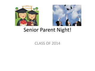 Senior Parent Night!
