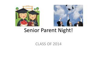 Senior Parent Night!