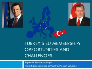 Turkey's EU Membership: opportunities and challenges