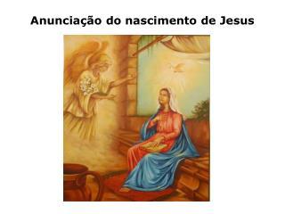 Anunciação  do nascimento  de Jesus