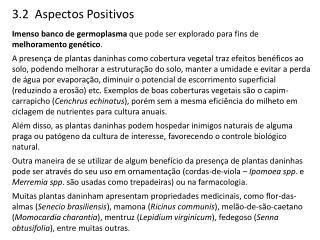3 .2  Aspectos  Positivos