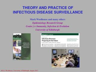 Mark Woolhouse and many others Epidemiology Research Group