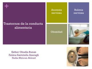 Esther  Obadía Bunan Fatima Santolalla Azaragh Nadia Mimoun Ahmed