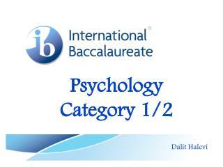 Psychology Category 1/2