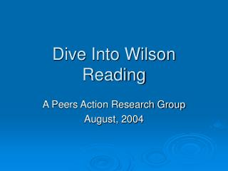 Dive Into Wilson Reading