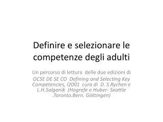 Definire e selezionare le competenze degli adulti