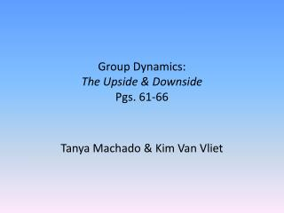 Group Dynamics: The Upside & Downside Pgs. 61-66