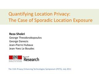 Quantifying Location Privacy:  The Case of Sporadic Location Exposure