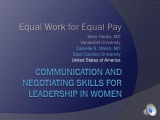 Communication  and negotiating skills for leadership in women