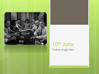 10 th  Juror