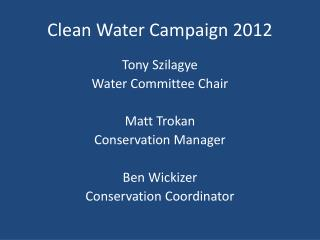 Clean Water Campaign 2012