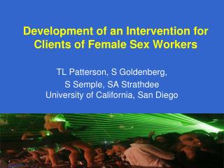Development of an Intervention for Clients of Female Sex Workers