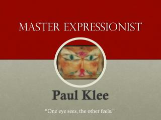 Master Expressionist