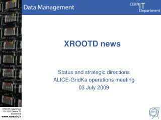 XROOTD news