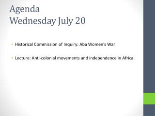 Agenda Wednesday July 20