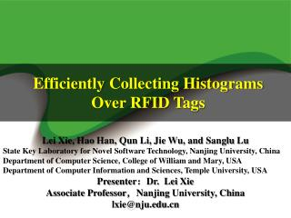 Efficiently  Collecting Histograms Over RFID Tags