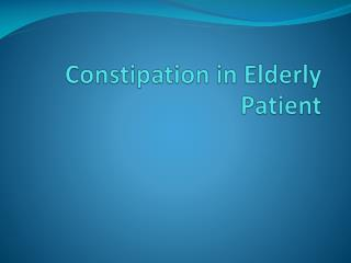 Constipation in Elderly Patient