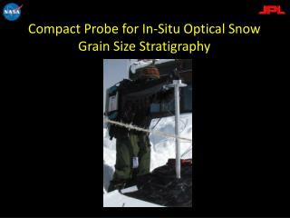 Compact Probe for In-Situ Optical Snow Grain Size  Stratigraphy